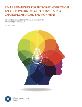 State Strategies for Integrating Physical and Behavioral Health Services in a Changing Medicaid Environment