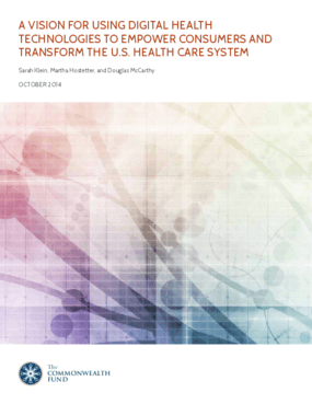 A Vision for Using Digital Health Technologies to Empower Consumers and Transform the U.S. Health Care System