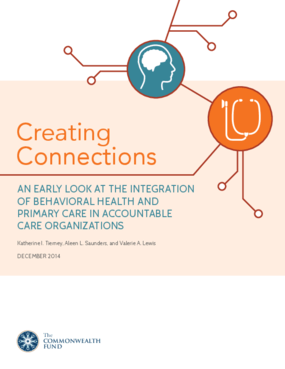 Creating Connections: An Early Look at the Integration of Behavioral Health and Primary Care into Accountable Care Organizations