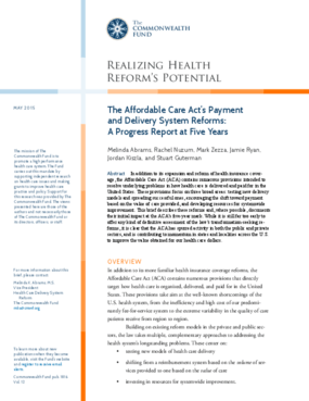 The Affordable Care Act's Payment and Delivery System Reforms: A Progress Report at Five Years