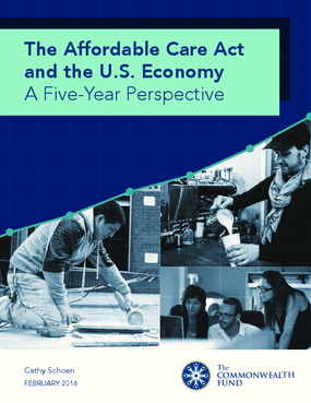 The Affordable Care Act and the U.S. Economy: A Five-Year Perspective