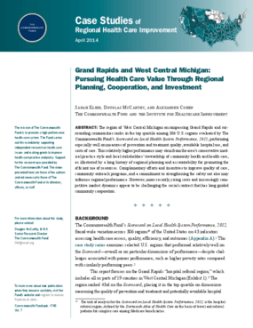 Grand Rapids and West Central Michigan: Pursuing Health Care Value through Regional Planning, Cooperation, and Investment