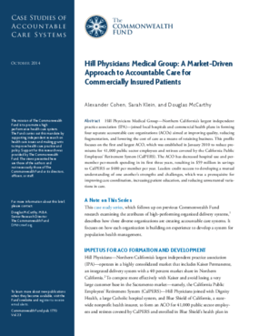Hill Physicians Medical Group: A Market-Driven Approach to Accountable Care for Commercially Insured Patients