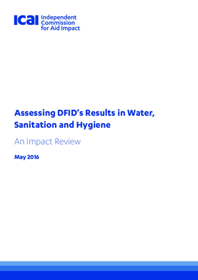 Assessing DFID's Results in Water, Sanitation and Hygiene: An Impact Review