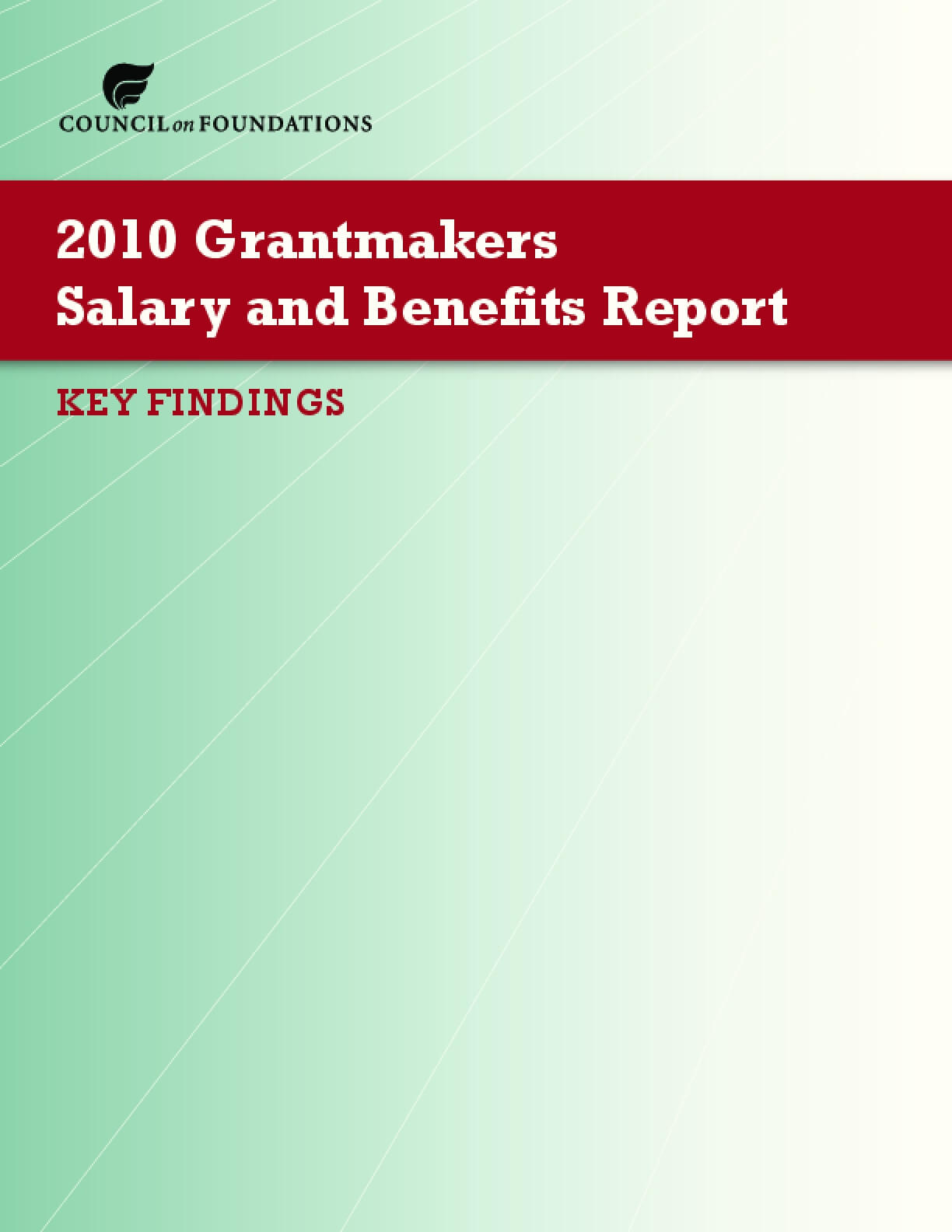 2010 Grantmakers Salary and Benefits Report - Key Findings