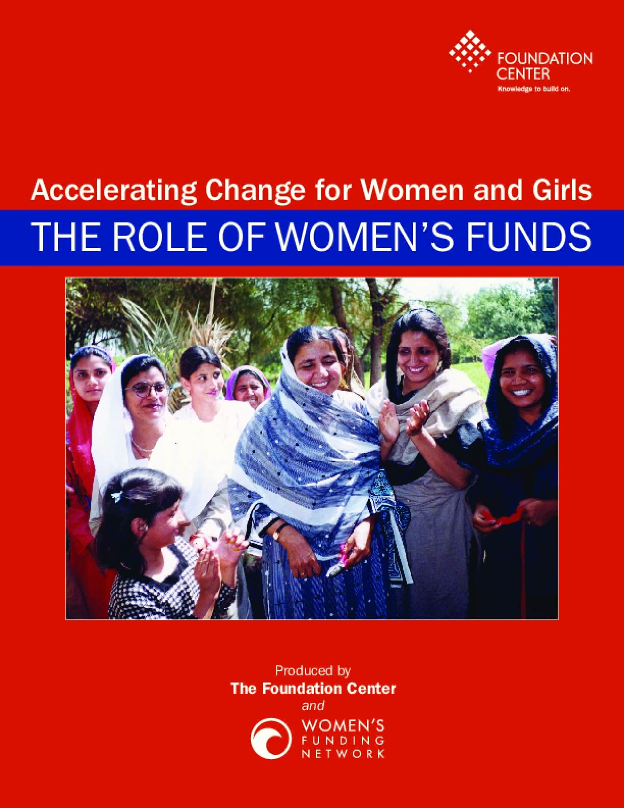 Accelerating Change for Women and Girls: The Role of Women's Funds