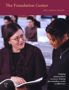 The Foundation Center 2002 Annual Report