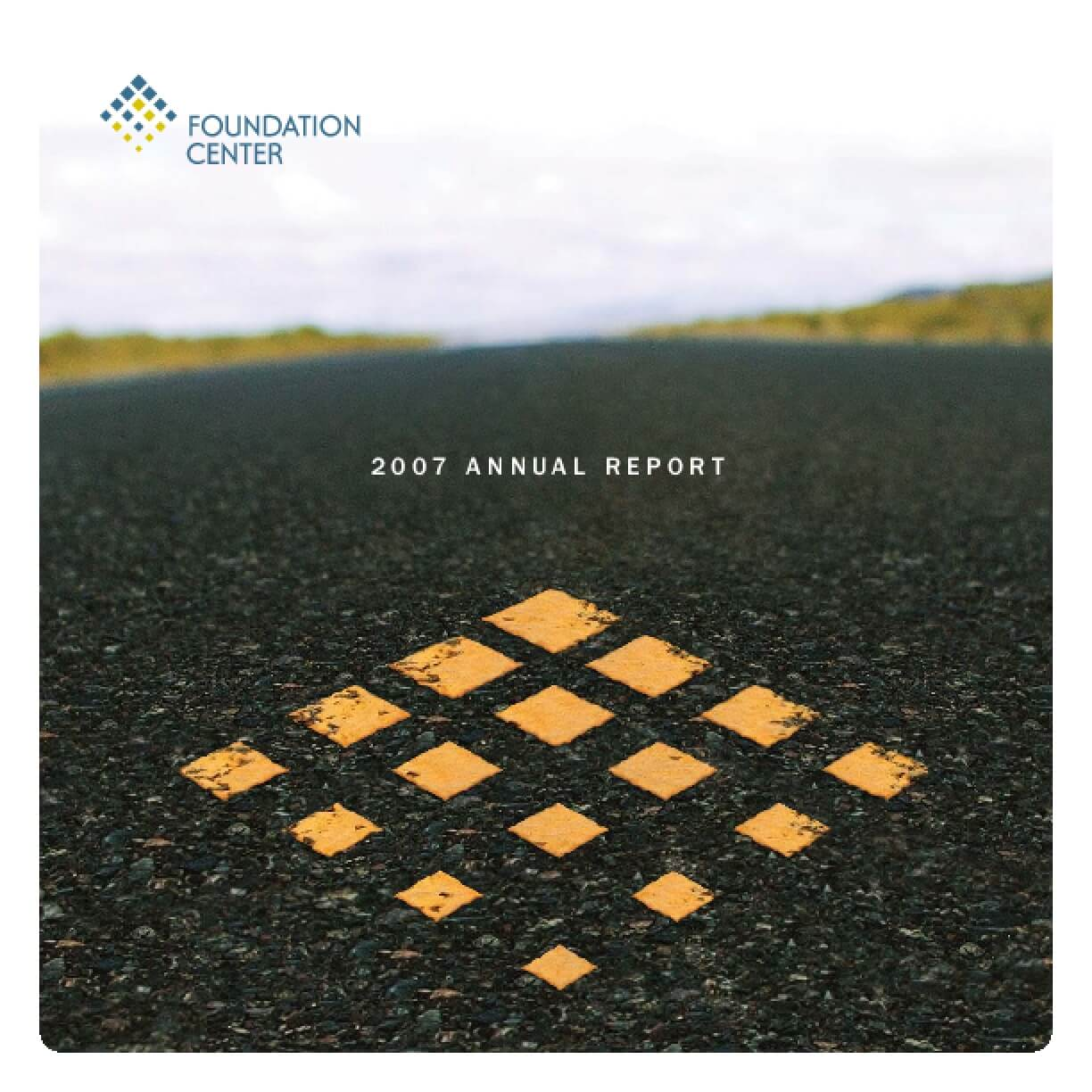 The Foundation Center 2007 Annual Report