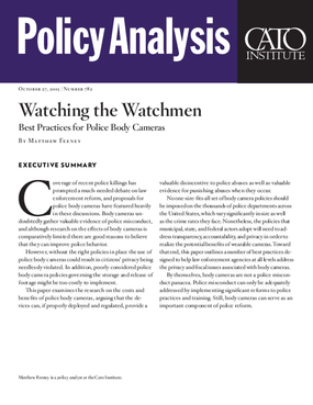 Watching the Watchmen: Best Practices for Police Body Cameras