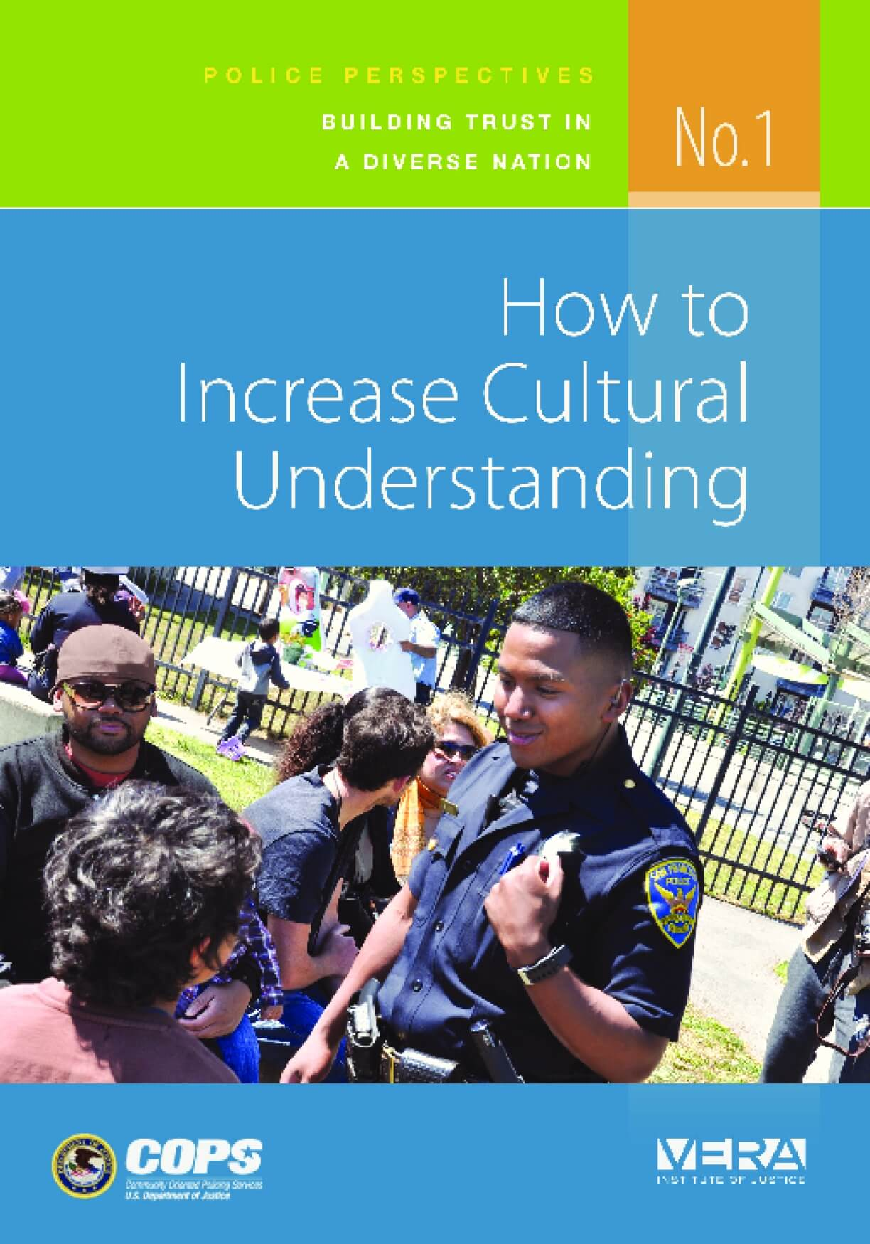 How to Increase Cultural Understanding. Police Perspectives: Building Trust in a Diverse Nation, no. 1