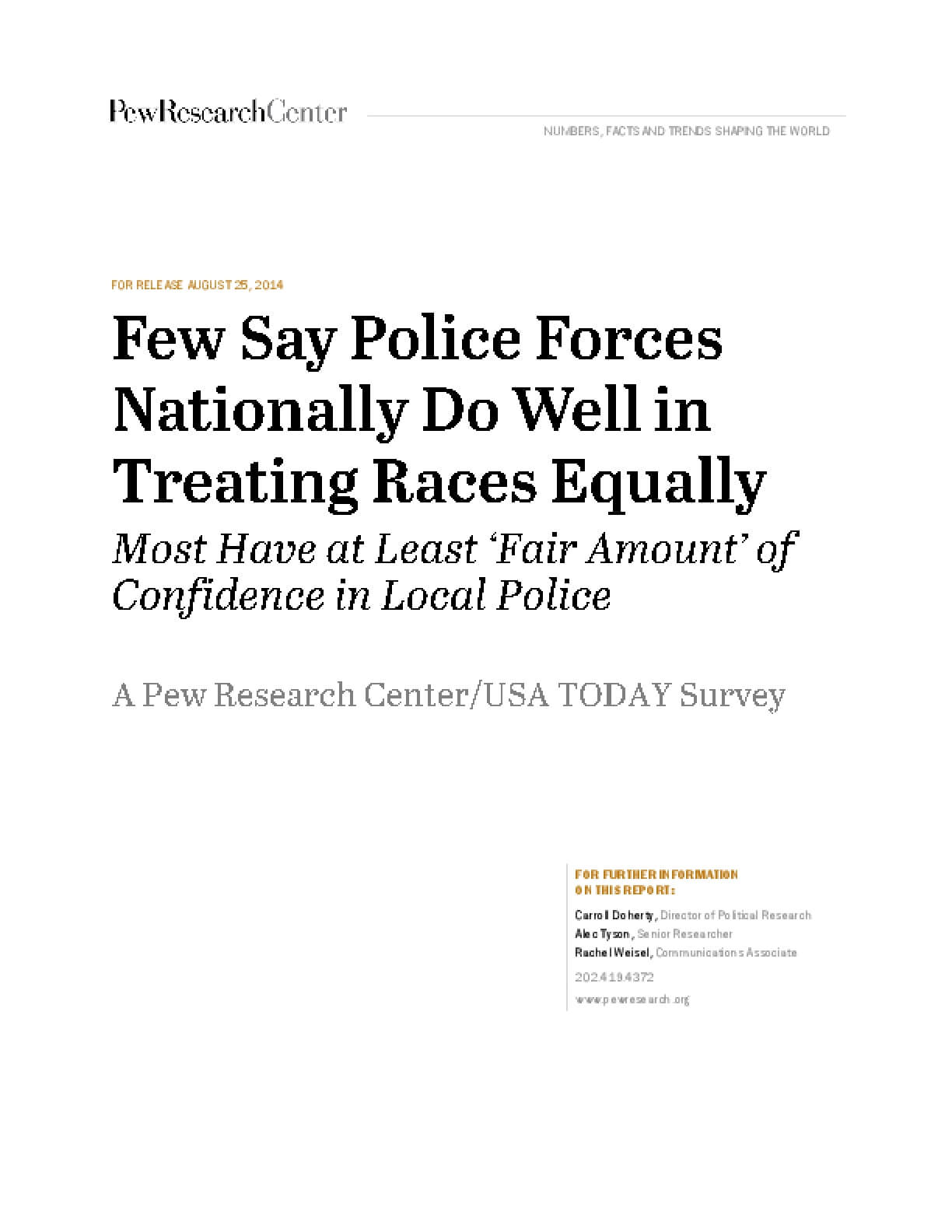 Few Say Police Forces Nationally Do Well in Treating Races Equally