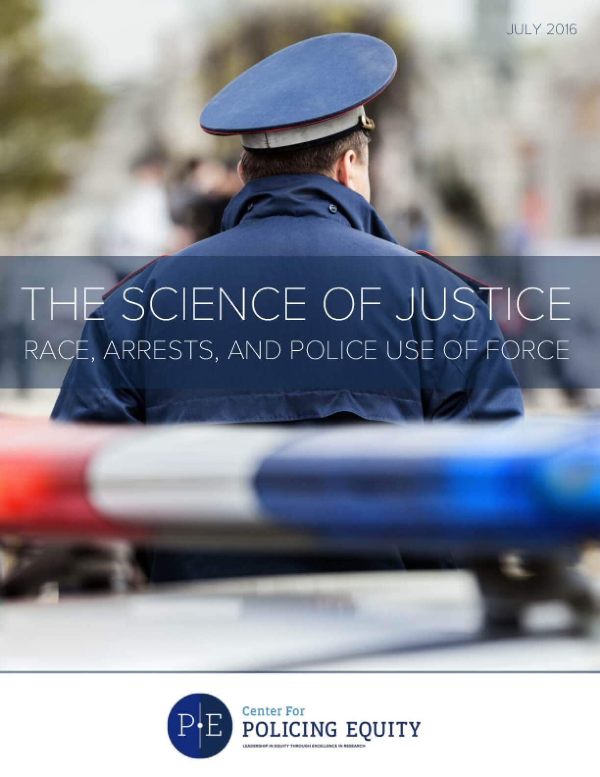 The Science of Justice, Race, Arrests, and Police Use of Force ...