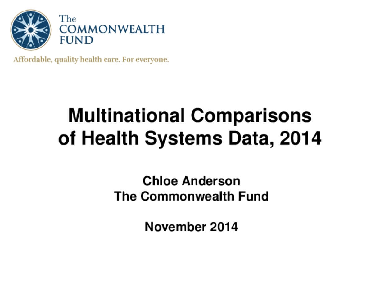 Multinational Comparisons of Health Systems Data, 2014