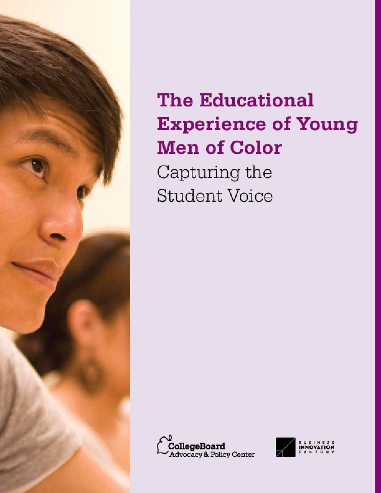 The Educational Experience of Young Men of Color: Capturing the Student Voice