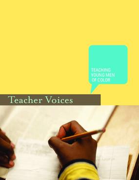 Teacher Voices: Teaching Young Men of Color