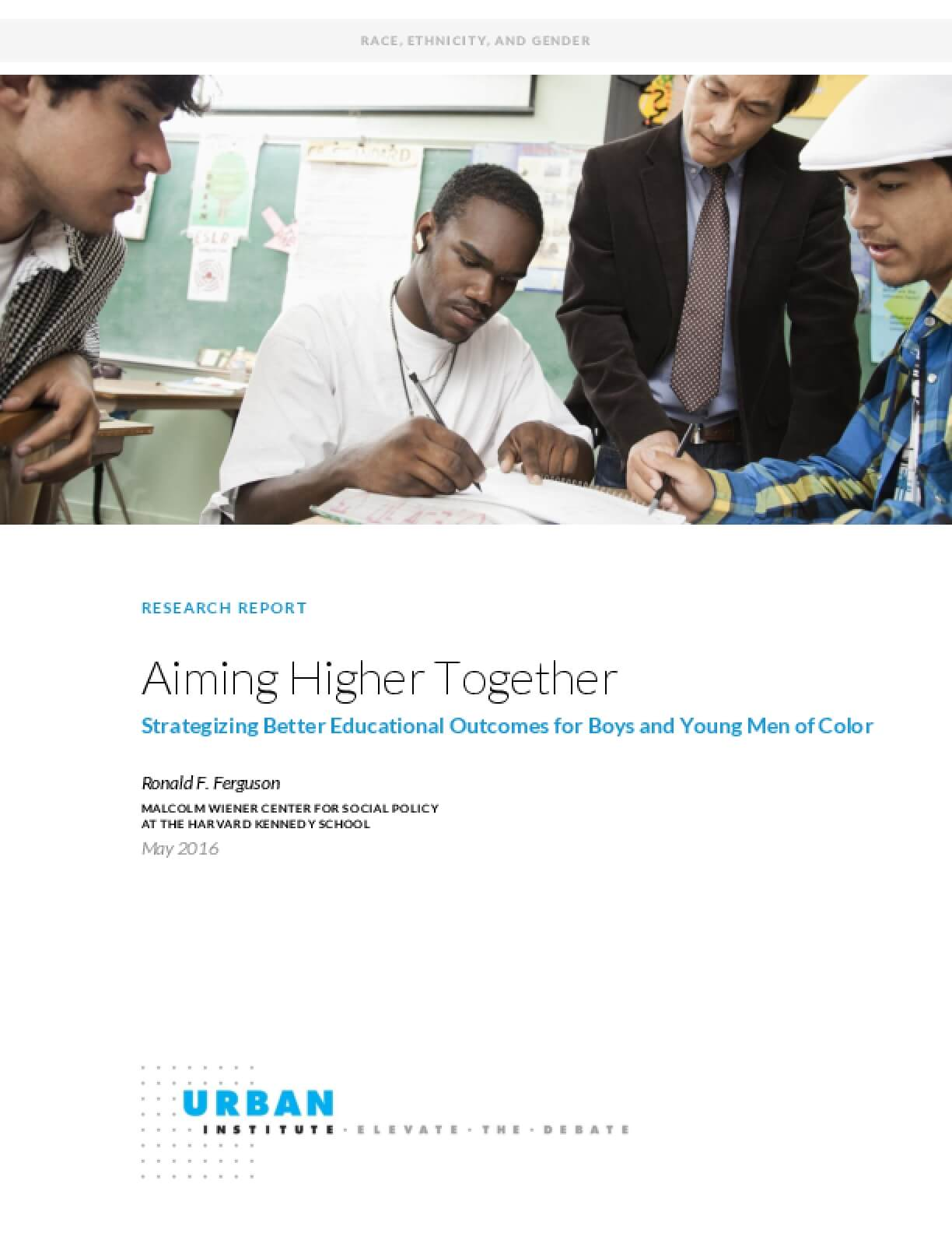 Aiming Higher Together: Strategizing Better Educational Outcomes for Boys and Young Men of Color