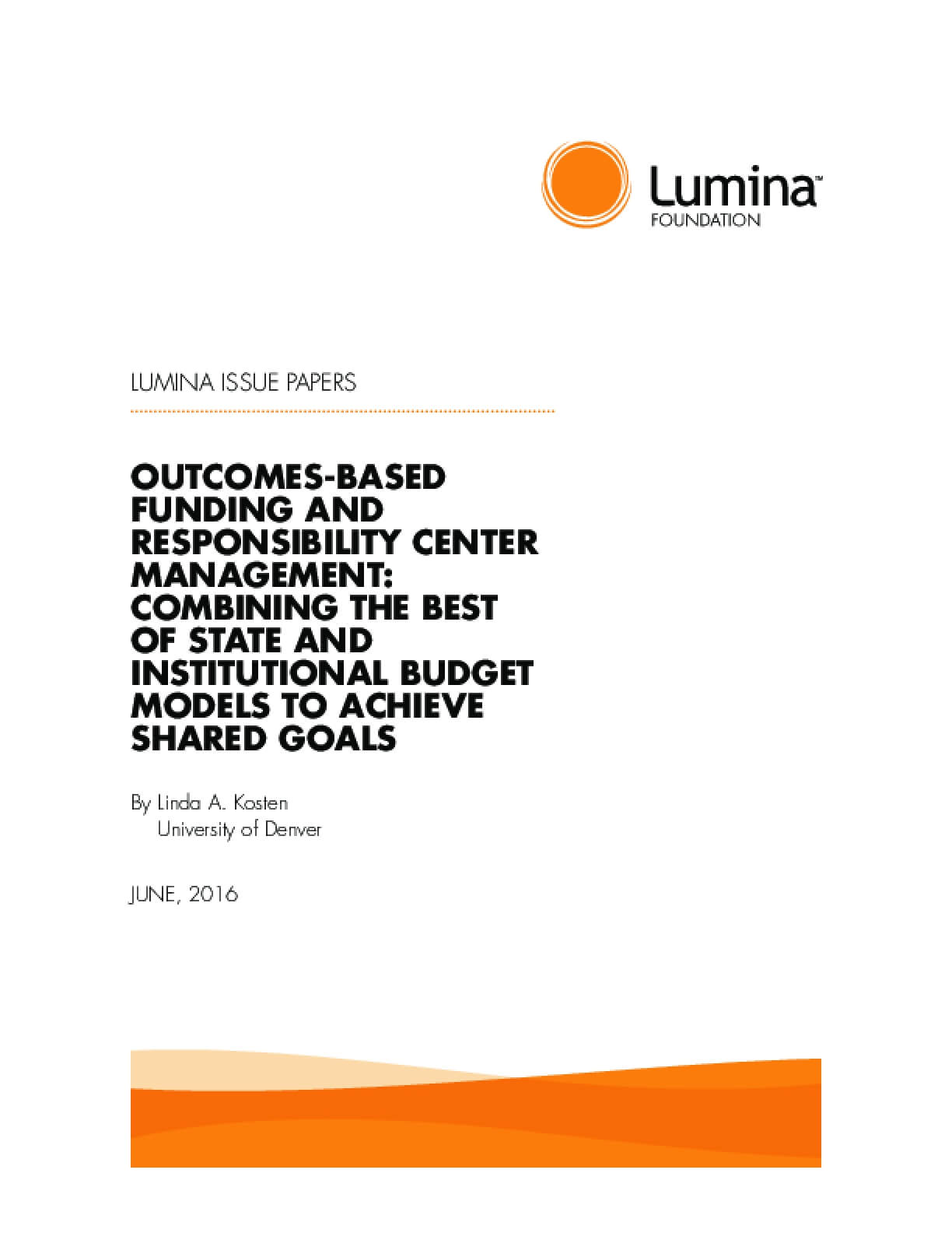 Outcomes-based Funding and Responsibility Center Management: Combining the Best of State and Institutional Budget Models to Achieve Shared Goals