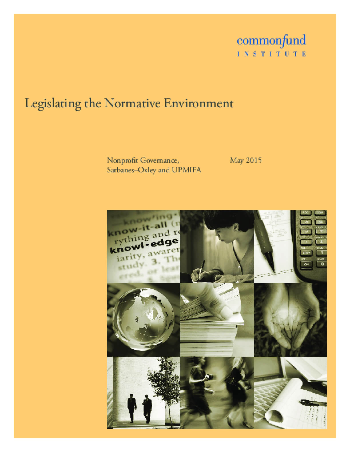 Legislating the Normative Environment: Nonprofit Governance, Sarbanes–Oxley and UPMIFA