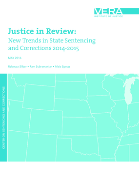 Justice in Review: New Trends in State Sentencing and Corrections 2014-2015