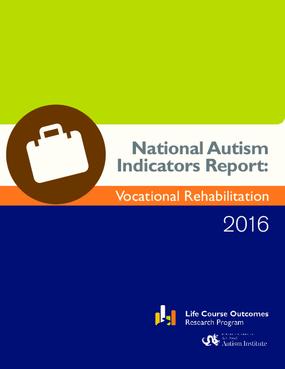 National Autism Indicators Report: Vocational Rehabilitation 2016