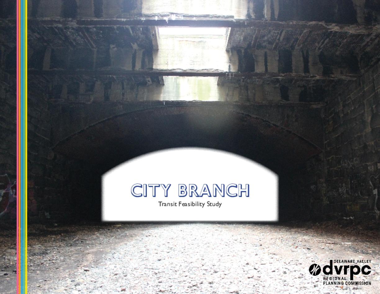 City Branch Transit Feasibility Study