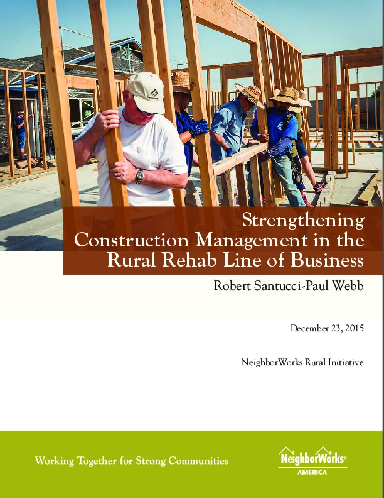 Strengthening Construction Management in the Rural Rehab Line of Business
