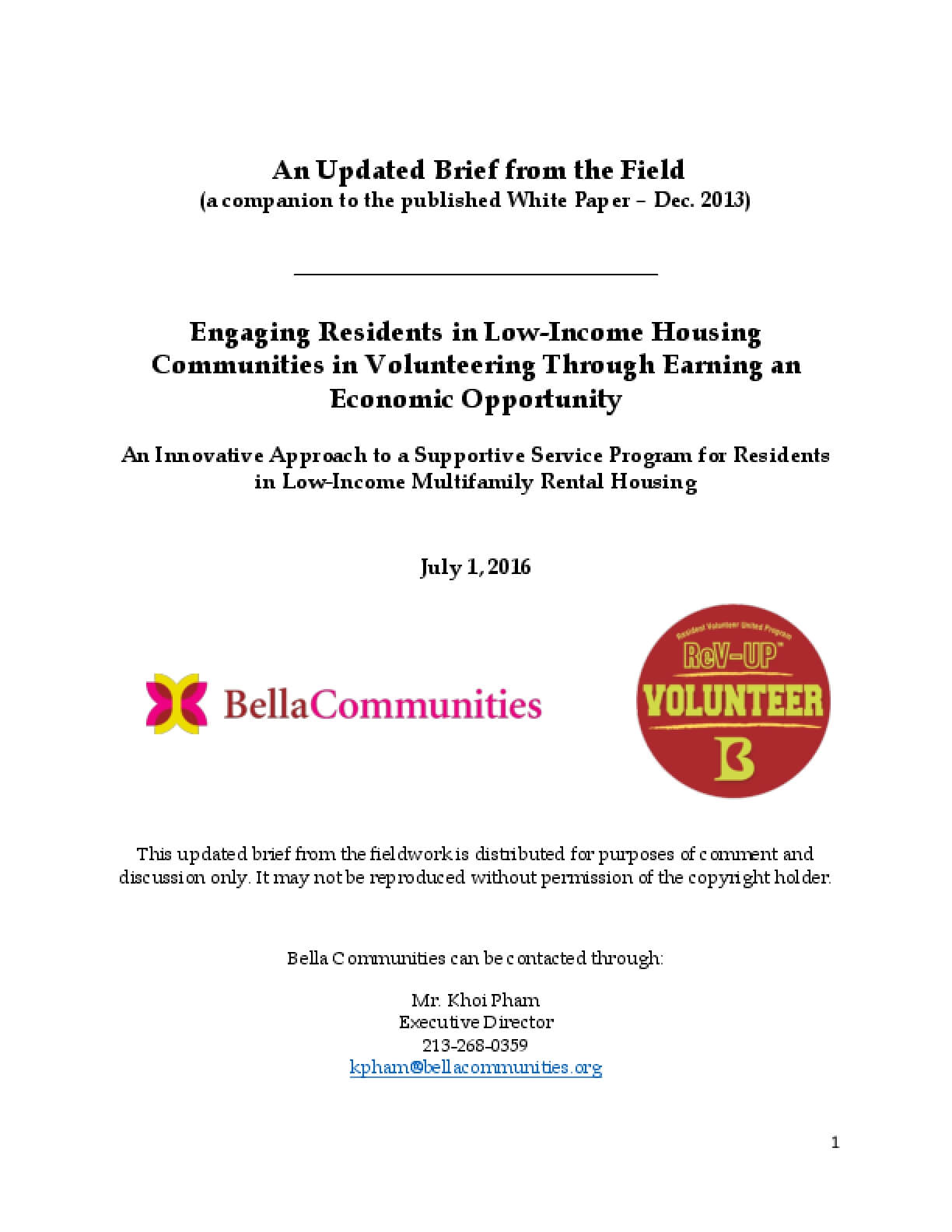 An Updated Brief from the Field (a companion to the published White Paper – Dec. 2013) Engaging Residents in Low-Income Housing Communities in Volunteering Through Earning an Economic Opportunity