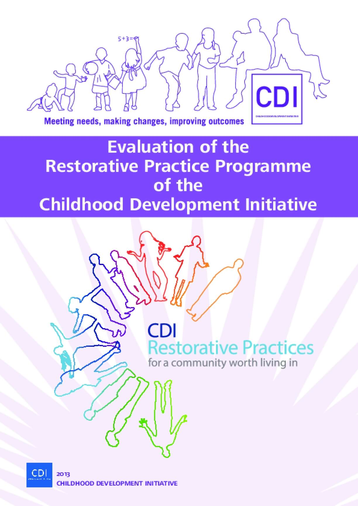 Evaluation of the Restorative Practices Programme of the Childhood Development Initiative