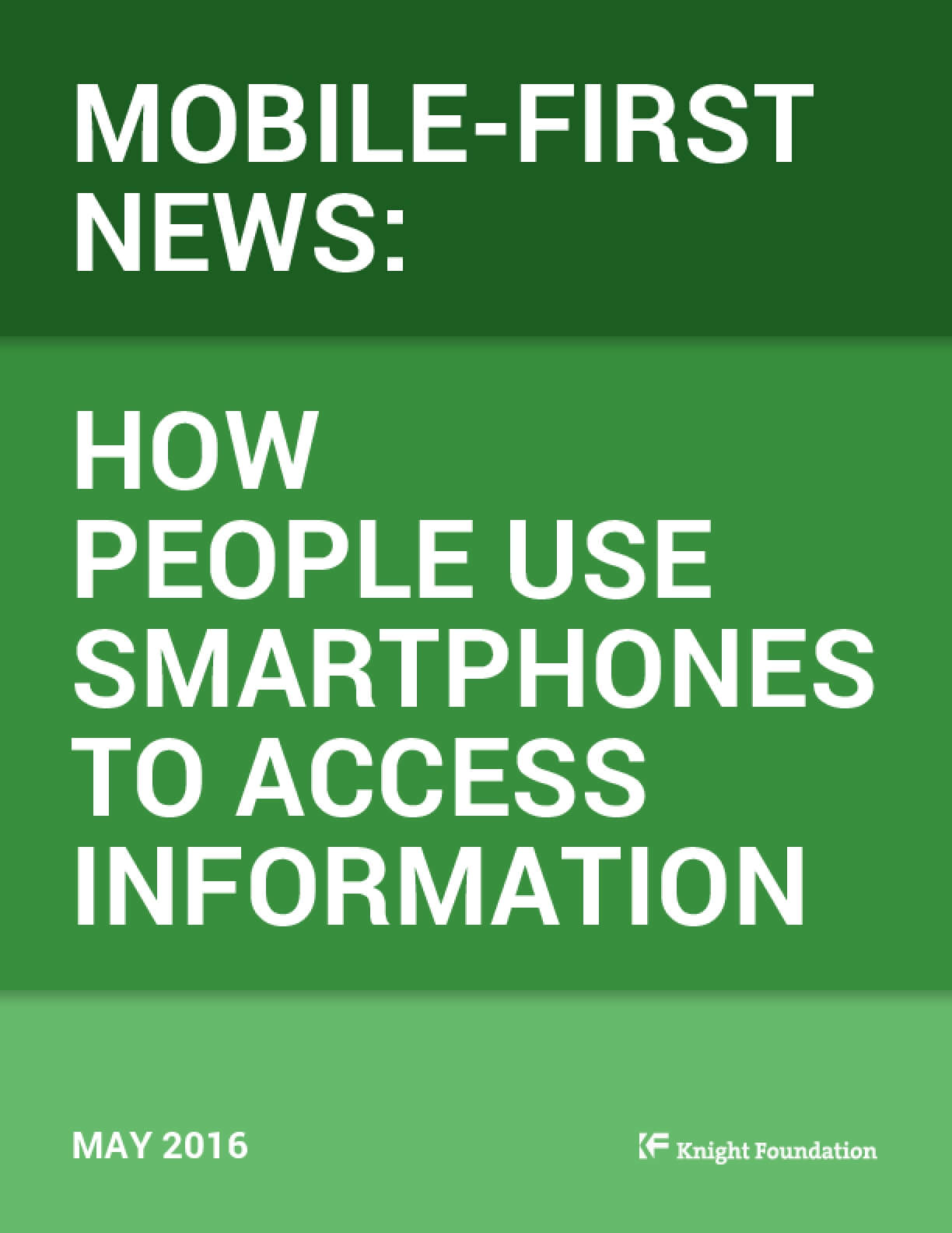Mobile - First News: How People Use Smartphones to Access Information