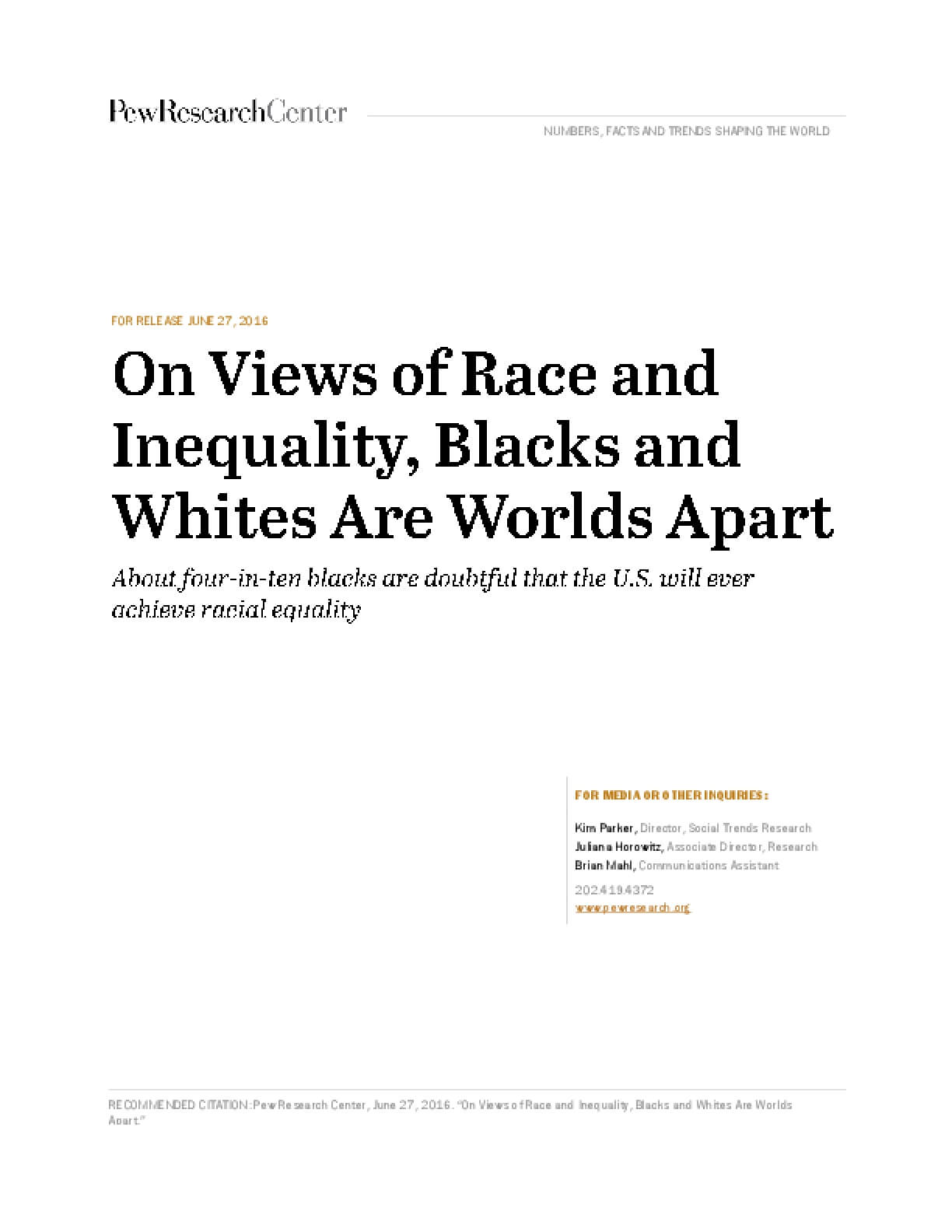 On Views of Race and Inequality, Blacks and Whites Are Worlds Apart