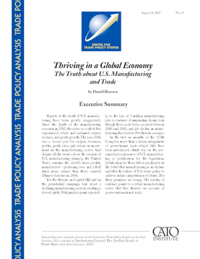 Thriving in a Global Economy: The Truth about U.S. Manufacturing and Trade