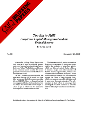 Too Big to Fail? Long-Term Capital Management and the Federal Reserve