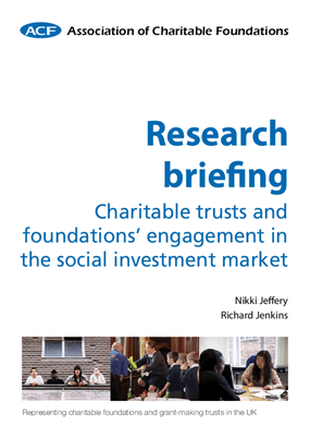 Research Briefing Charitable Trusts and Foundations' Engagement in the Social Investment Market