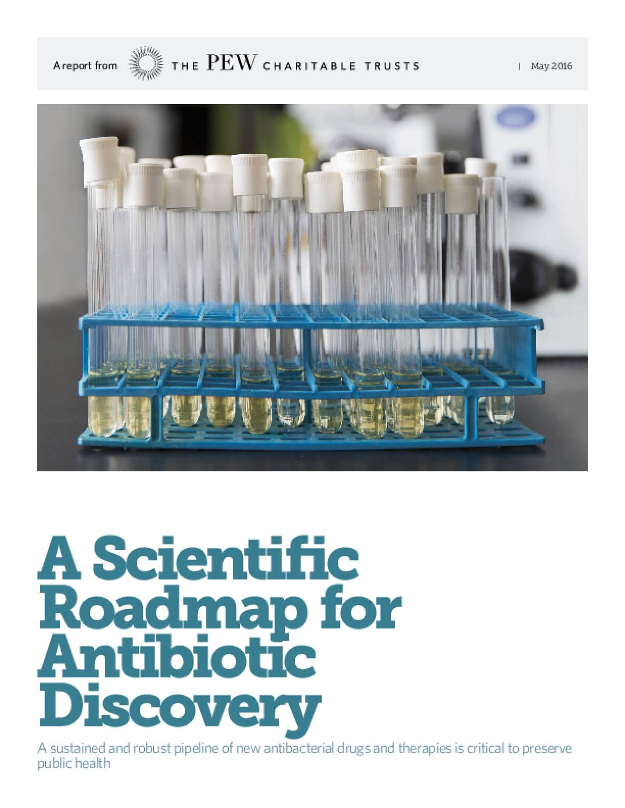 A Scientific Roadmap for Antibiotic Discovery: A Sustained and Robust Pipeline of New Antibacterial Drugs and Therapies is Critical to Preserve Public Health