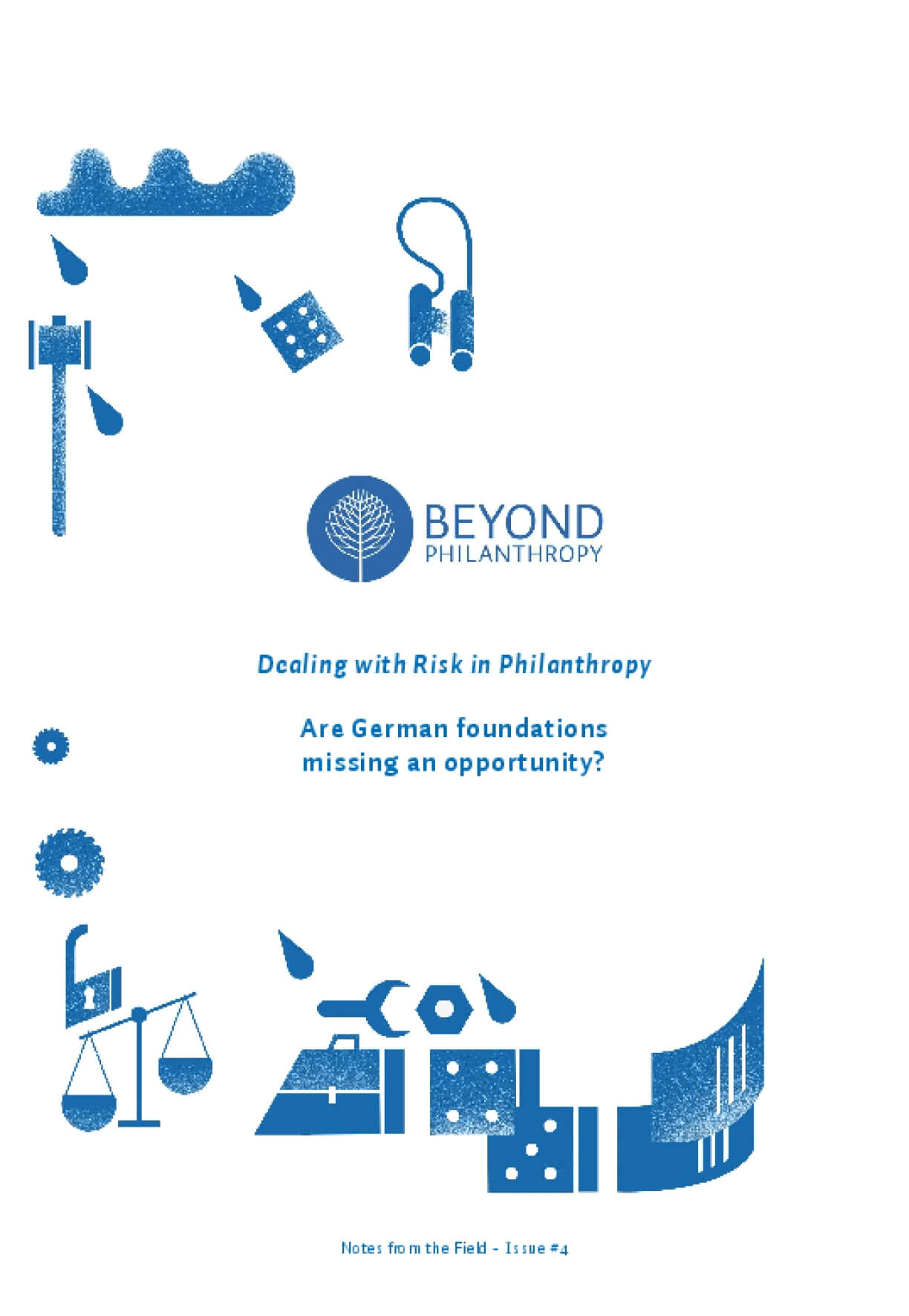 Dealing with Risk in Philanthropy: Are German Foundations Missing an Opportunity?