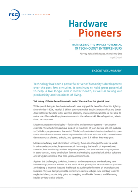 Hardware Pioneers: Harnessing the Impact Potential of Technology Entrepreneurs, Executive Summary