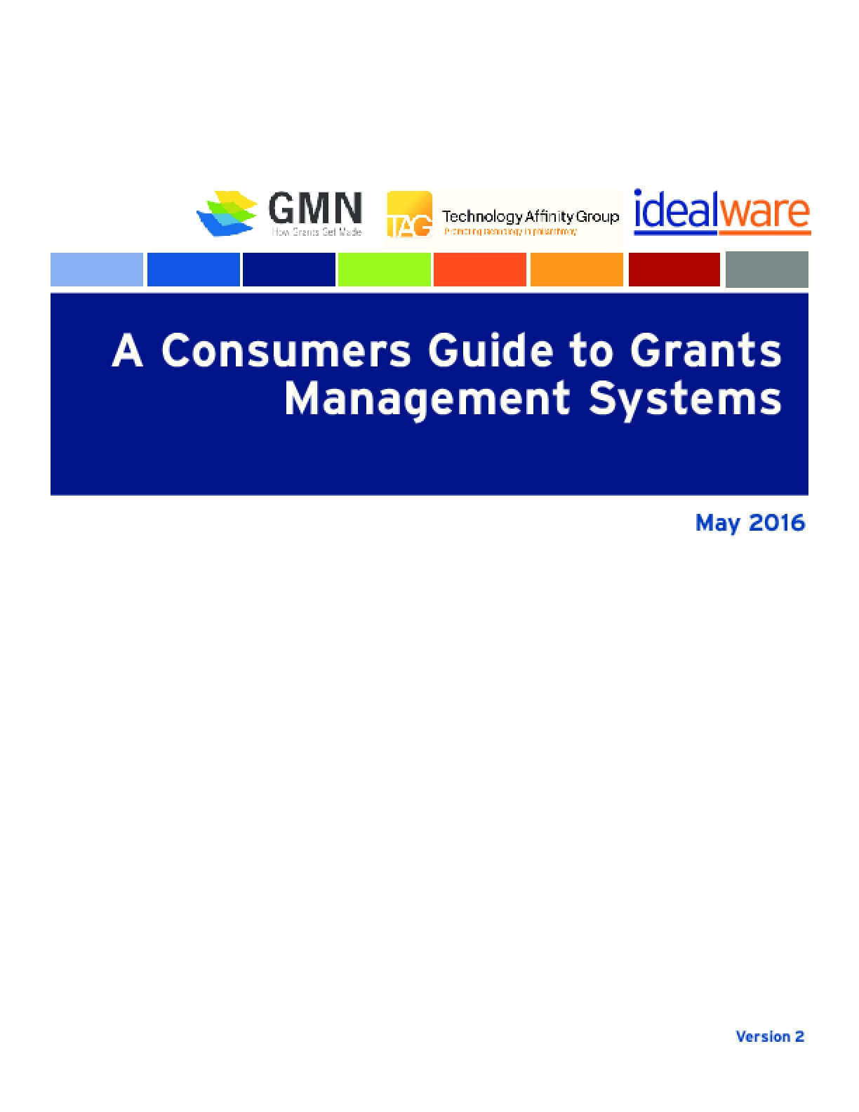 A Consumers Guide to Grants Management Systems 2016