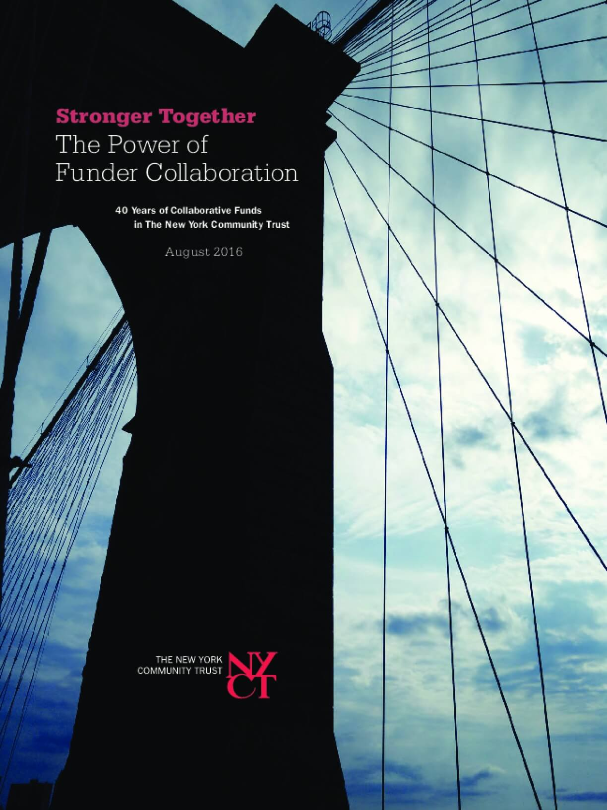 Stronger Together: The Power of Funder Collaboration - 40 Years of Collaborative Funds in the New York Community Trust