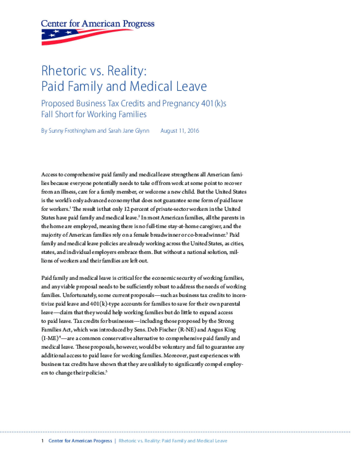 Rhetoric vs. Reality: Paid Family and Medical Leave - Proposed Business Tax Credits and Pregnancy 401(K)s Fall Short for Working Families