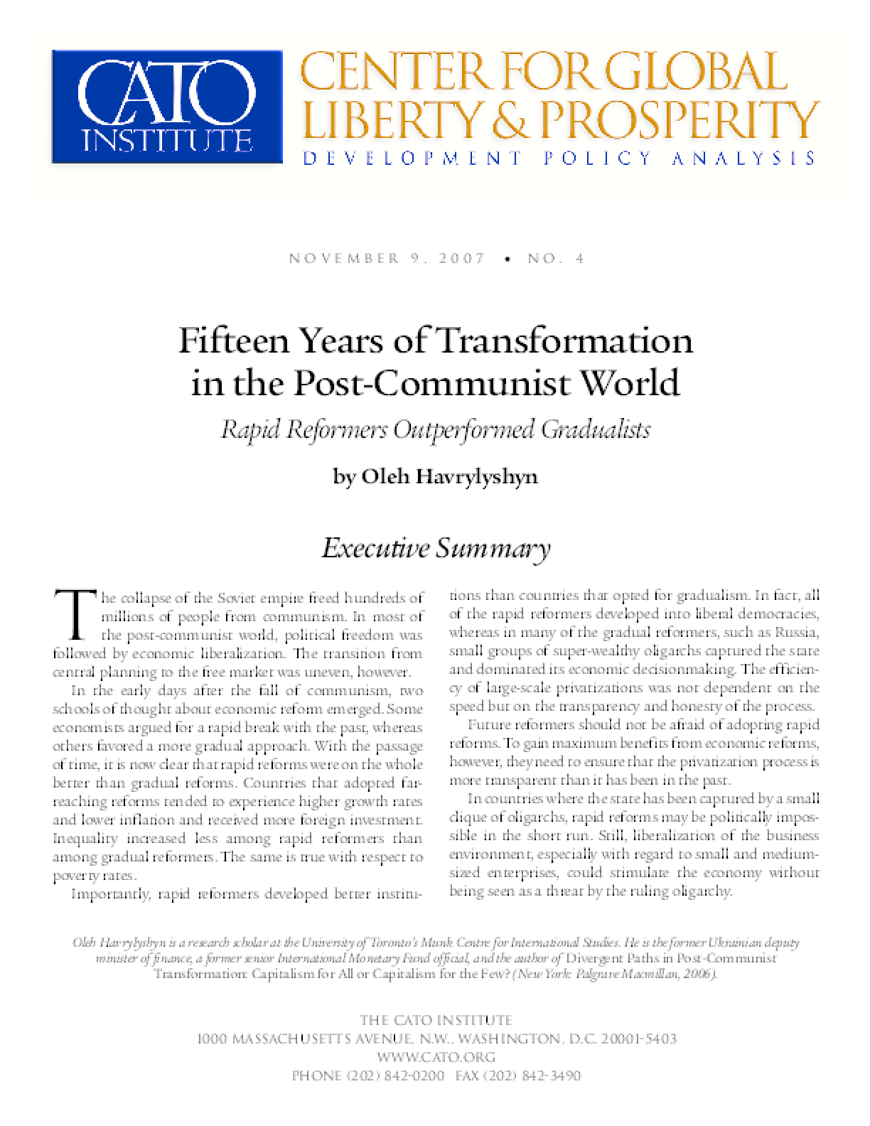Fifteen Years of Transformation in the Post-Communist World