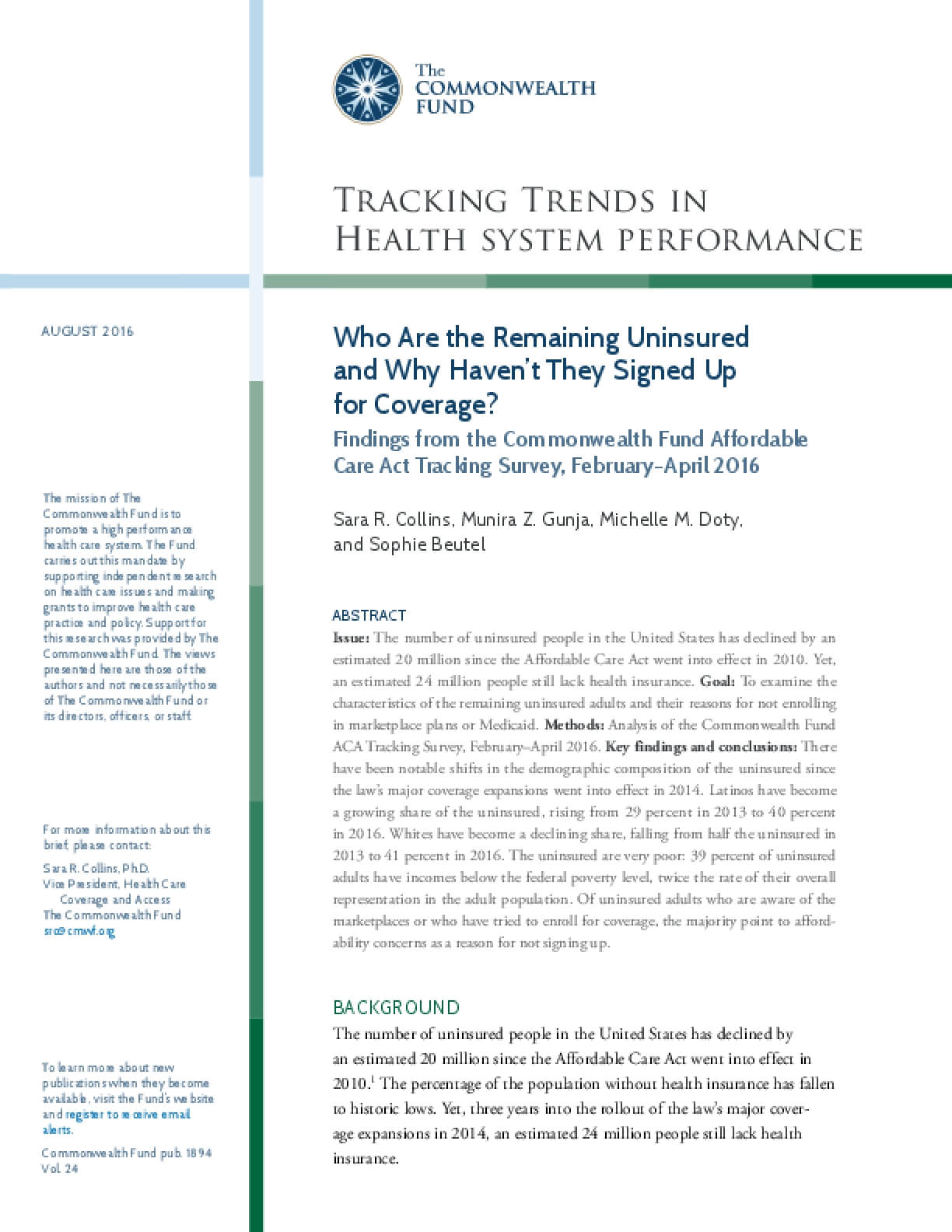 Who Are the Remaining Uninsured and Why Haven't They Signed Up for Coverage? Findings from the Commonwealth Fund Affordable Care Act Tracking Survey, February–April 2016