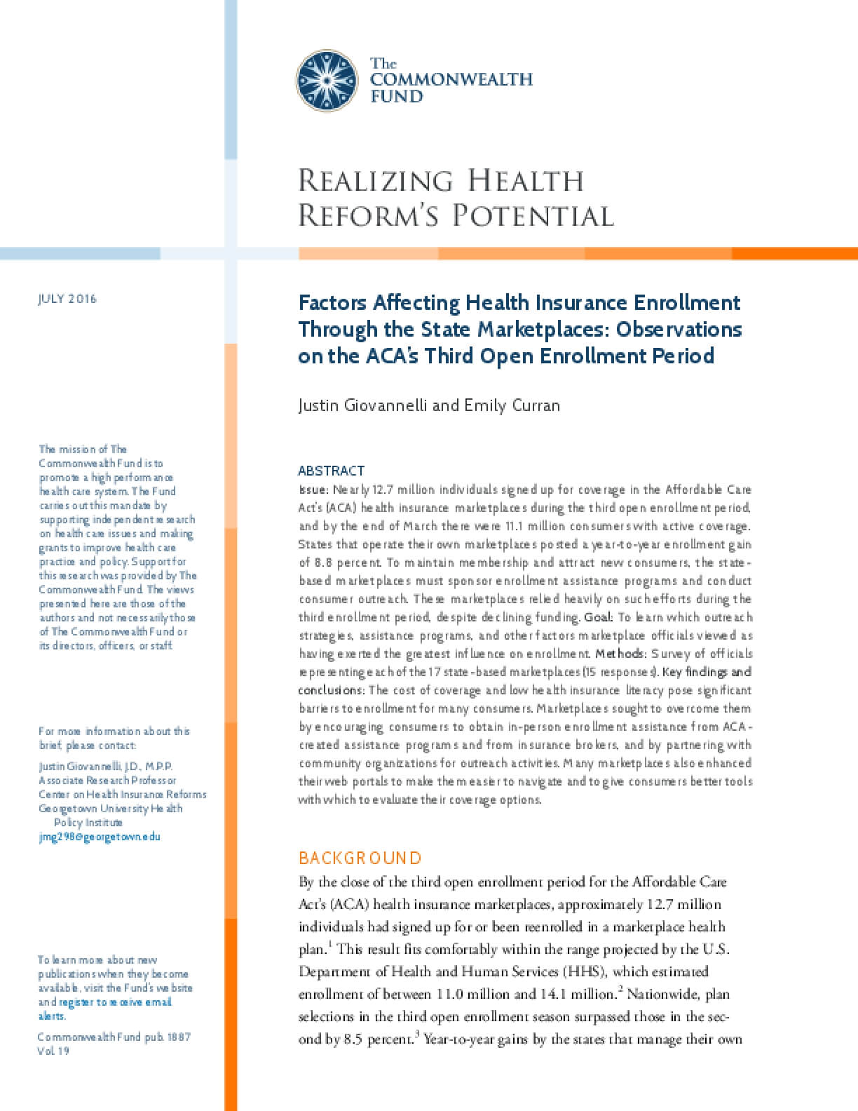 Realizing Health Reform's Potential: Factors Affecting Health Insurance Enrollment Through the State Marketplace - Observations on the ACA's Third Open Enrollment Period
