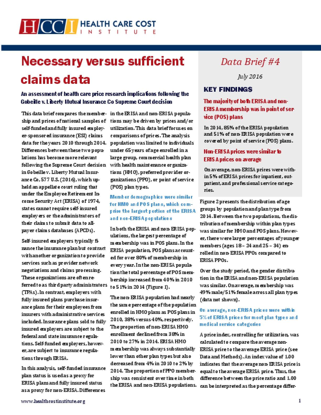 Necessary Versus Sufficient Claims Data