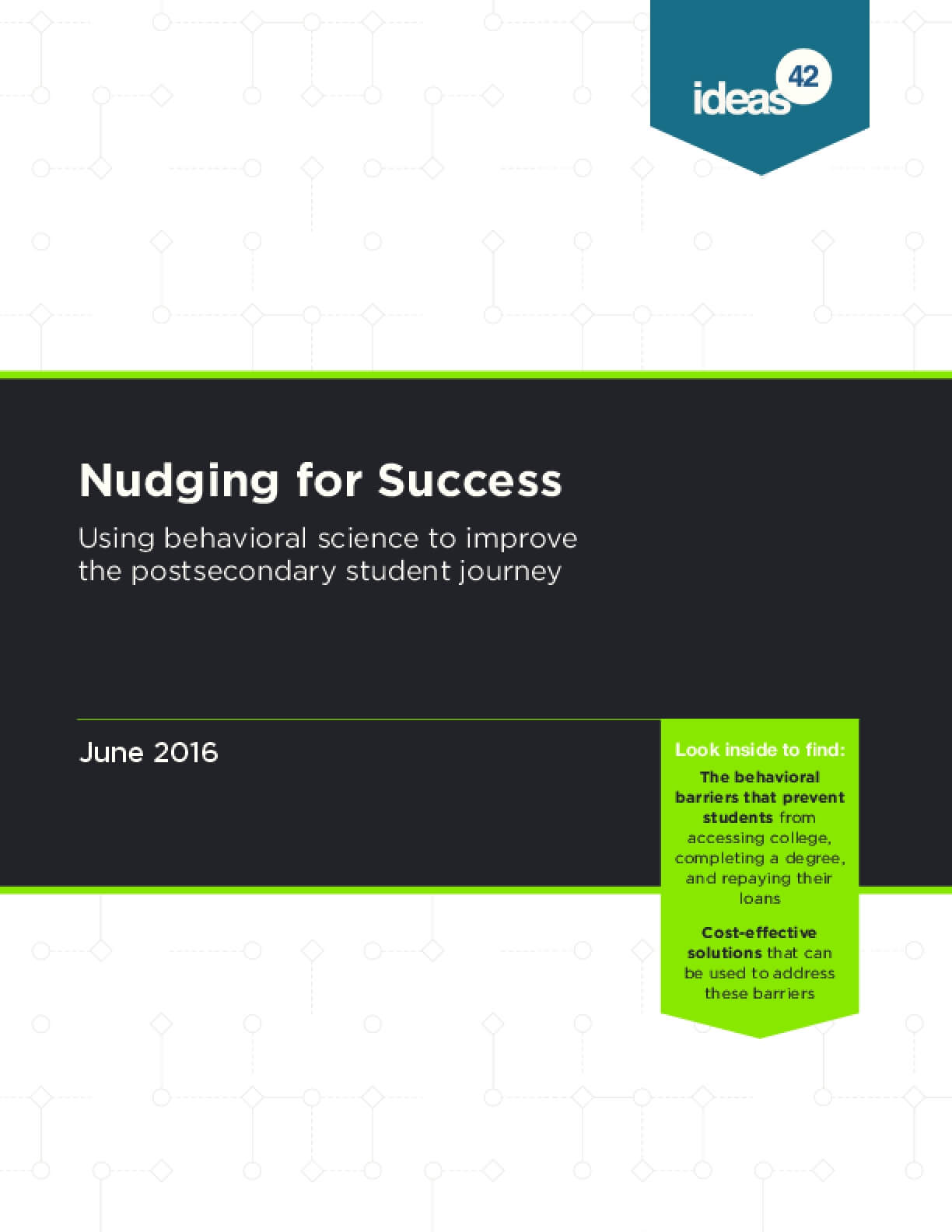 Nudging for Success: Using Behavioral Science to Improve the Postsecondary Student Journey