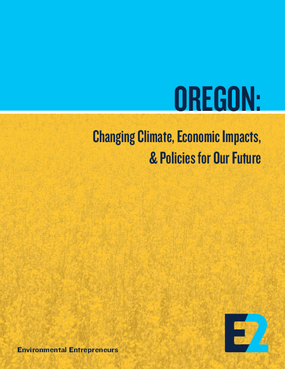 Oregon: Changing Climate, Economic Impacts, & Policies for Our Future