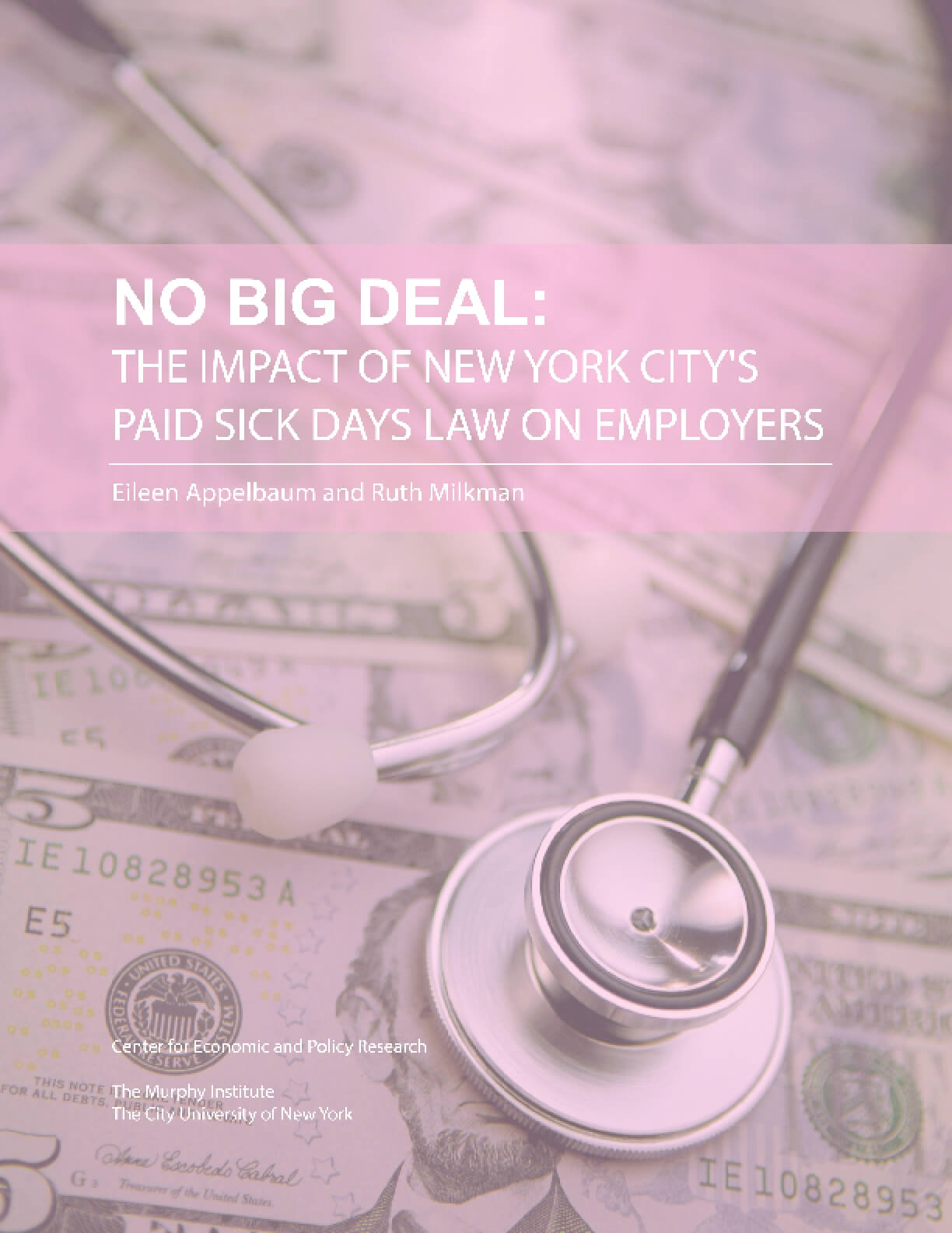 No Big Deal: The Impact of New York City's Paid Sick Days Law on Employers