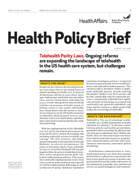 Telehealth Parity Laws -  Ongoing Reforms Are Expanding the Landscape of Telehealth in the Us Health Care System, but Challenges Remain.