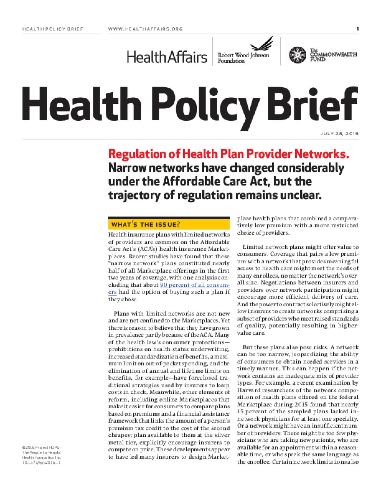 Regulation of Health Plan Provider Networks: Narrow Networks Have Changed Considerably under the Affordable Care Act, but the Trajectory of Regulation Remains Unclear