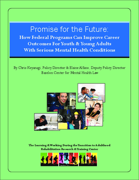 Promise for the Future: How Federal Programs Can Improve Career Outcomes for Youth & Young Adults with Serious Mental Health Conditions