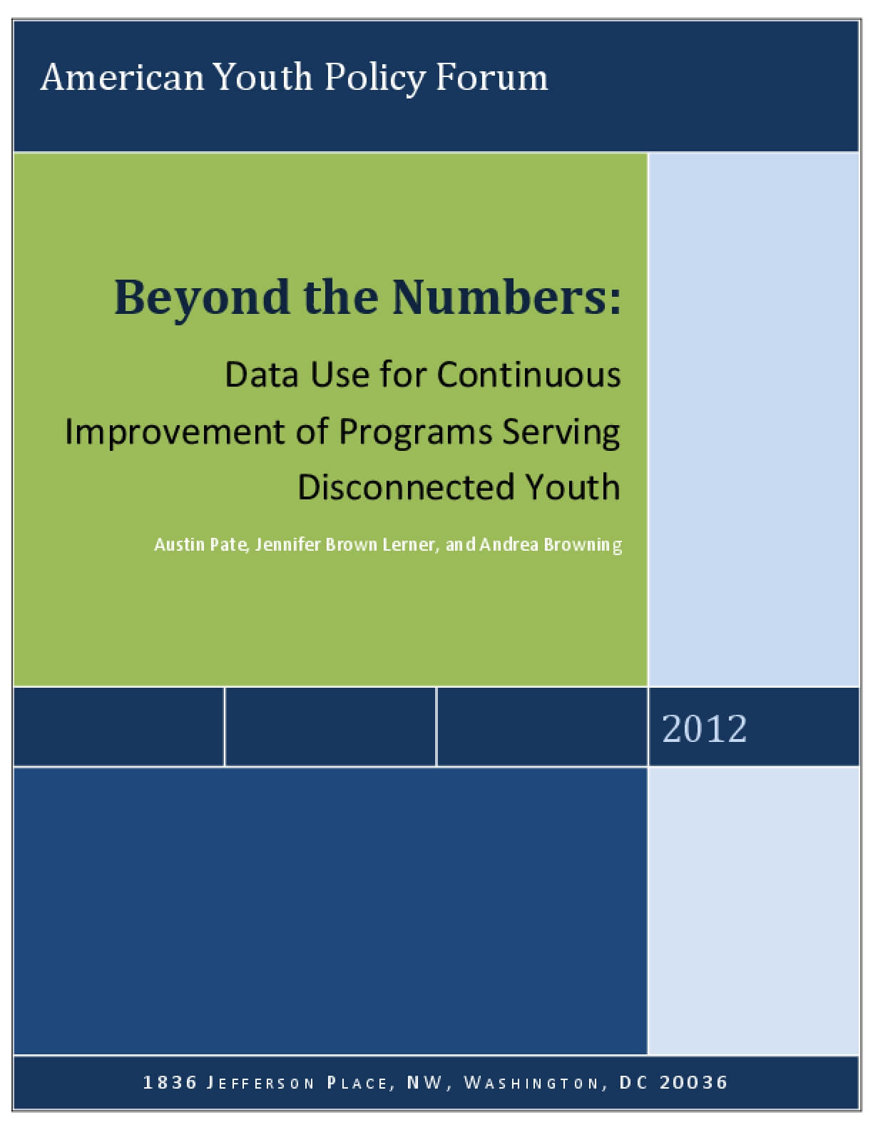Beyond the Numbers: Data Use for Continuous Improvement of Programs Serving Disconnected Youth